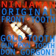Original Front Tooth Gold Tooth Gun Pon Tooth Don Gordon