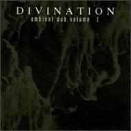 Divination/Ambient Dub 1