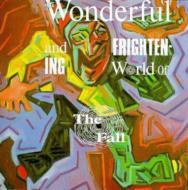 Wonderful And Frightening World