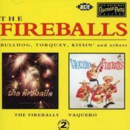 Fireballs / Vaquero