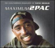 Maximum 2 Pac