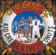 Best Of Kid Creole & Coconuts