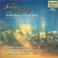 合唱曲オムニバス/The Sound Of Glory: Jessop / Mormon Tabernacle Choir