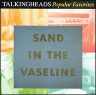 Popular Favorites 1979-1992 / Sand In The Vaseline