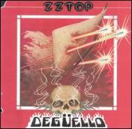Zz Top/Deguello