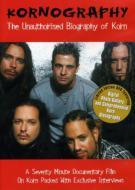Korn/Kornography - Unauthorized Biography