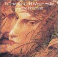 To Drive The Cold Winter Away