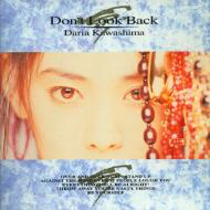 Don′t Look Back