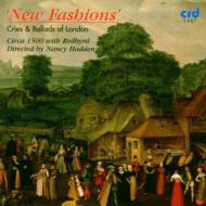 New Fashions-cries & Ballads Of London: Circa 1500 Hadden Redbyrd