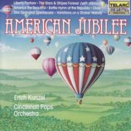 American Jubilee: Kunzel / Cincinnati Pops O