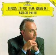 ドビュッシー:12の練習曲、ベルク:ピアノ・ソナタ ポリーニ
