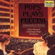 Pops Plays Puccini Kunzel / Cincinnati Pops.o