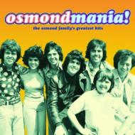 Osmondmania -Osmond Family'sgreatest Hits