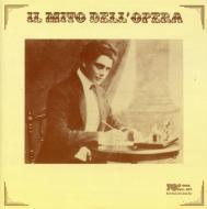 Giuseppe Anselmi: Il Mito Dell'opera-opera Arias