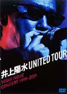 井上陽水/United Tour Yosui Inoue Concert 1999-2001