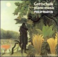 「ゴットシャルク:ピアノ作品集 第1巻」 P・マーティン(p)