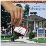 Our Little Corner Of The World-Music From The Gilmore Girls