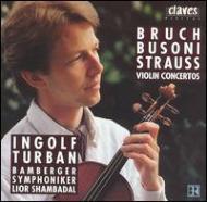 Violin Concertos Bruch, Busoni, R.strauss: Turban(Vn)shambadal / Bamberg.so