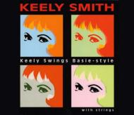 Keely Swings Basie Style Withstrings