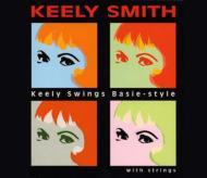 Keely Swings Basie Style Withstrings