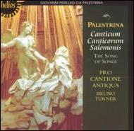 Canticum, Canticorum Solomons: Turner / Pro Cantione Antiqua