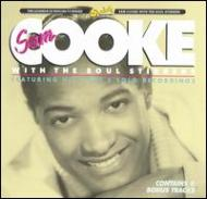 Sam Cooke: And The Soul Stirrer