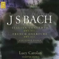 Italian Concerto, French Overture, Chromatic Fantasy & Fuge: Carolan(Cemb)