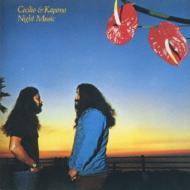 Cecilio & Kapono/Night Music