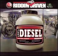 Diesel -Riddim Driven