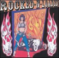 Rocked N Loaded