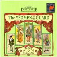 Yeomen Of The Guard: D'oyley Carte Opera