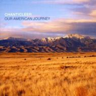 Chanticleer Our American Journey