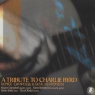チャーリー バードに捧ぐ Charlie Byrd