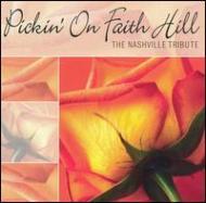Pickin' On Faith Hill -The Nashville Tribute