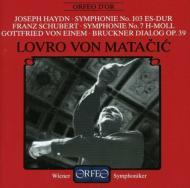 シューベルト:『未完成』、ハイドン:『太鼓連打』、アイネム:『ブルックナー・ディアローグ』 マタチッチ&ウィーン交響楽団(1984 ステレオ)