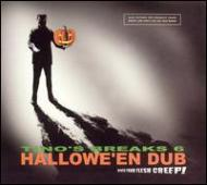 Tino's Breaks Vol.6 -Hallowe'en Dub
