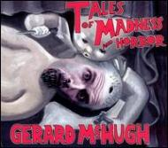 Tales Of Madness & Horror