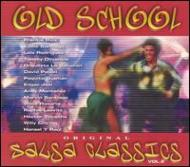 Old School Original Salsa Classics Vol.2
