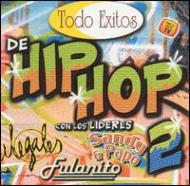 Todo Exitos De Hip Hop Vol.2
