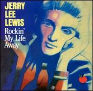 Rockin My Life Away-jerry Lee