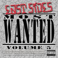 East Sides Most Wanted Vol.5