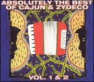 Absolutely The Best Of Cajun & Zydeco Vol.1 & 2