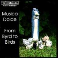 Musica Dolce Recorder Quintet From Byrd To Birds