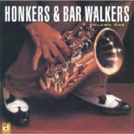 Honkers & Bar Walkers Vol.1