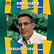 Brasiliana -3centuries Of Brasilian Music: Cohen(P)