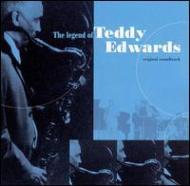Legend Of Teddy Edwards