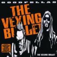 THE VEXING BULLET
