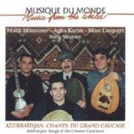 Azerbaidjan -Chants Du Grandcaucase
