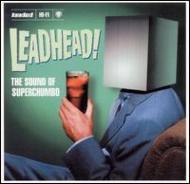 Leadheads