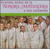 Grandes Exitos De La Sonora Matancera Y Sus Cantantes